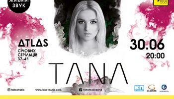 Сольный концерт TANA в клубе Atlas